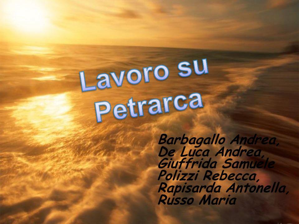 Lavoro su Petrarca Barbagallo Andrea, De Luca Andrea,
