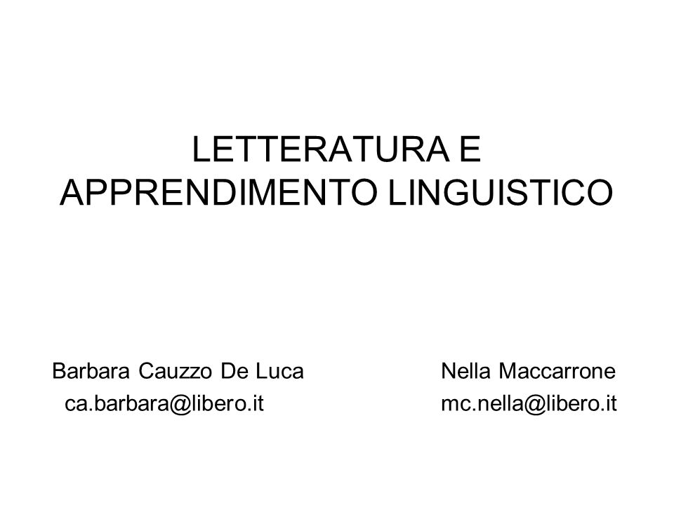 LETTERATURA E APPRENDIMENTO LINGUISTICO