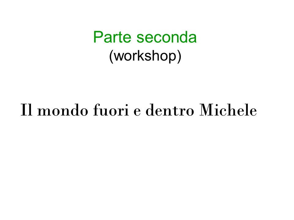 Parte seconda (workshop)