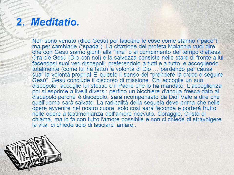 2. Meditatio.