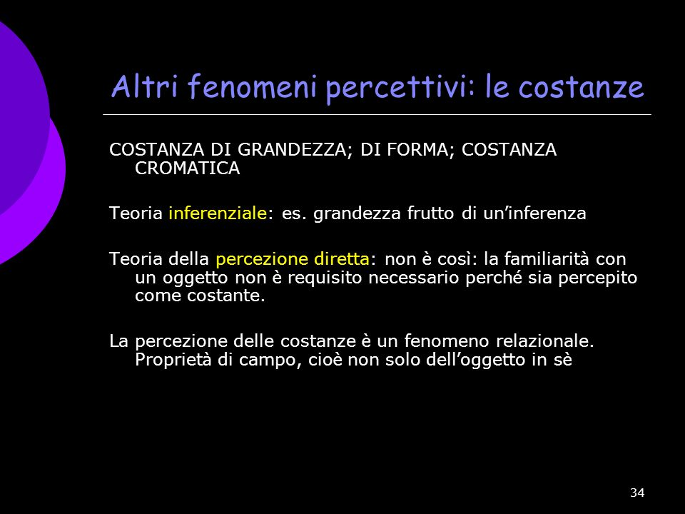 Altri fenomeni percettivi: le costanze