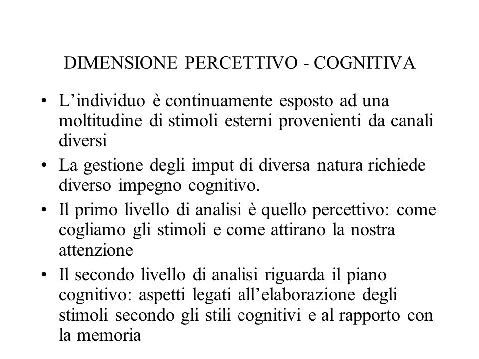 DIMENSIONE PERCETTIVO - COGNITIVA