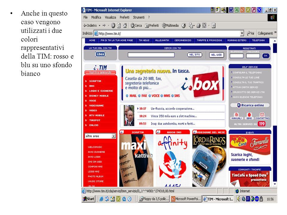 Anche in questo caso vengono utilizzati i due colori rappresentativi della TIM: rosso e blu su uno sfondo bianco