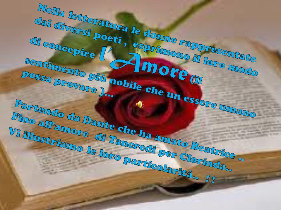 Nella letteratura le donne rappresentate dai diversi poeti , esprimono il loro modo di concepire l'Amore (il sentimento più nobile che un essere umano possa provare )…