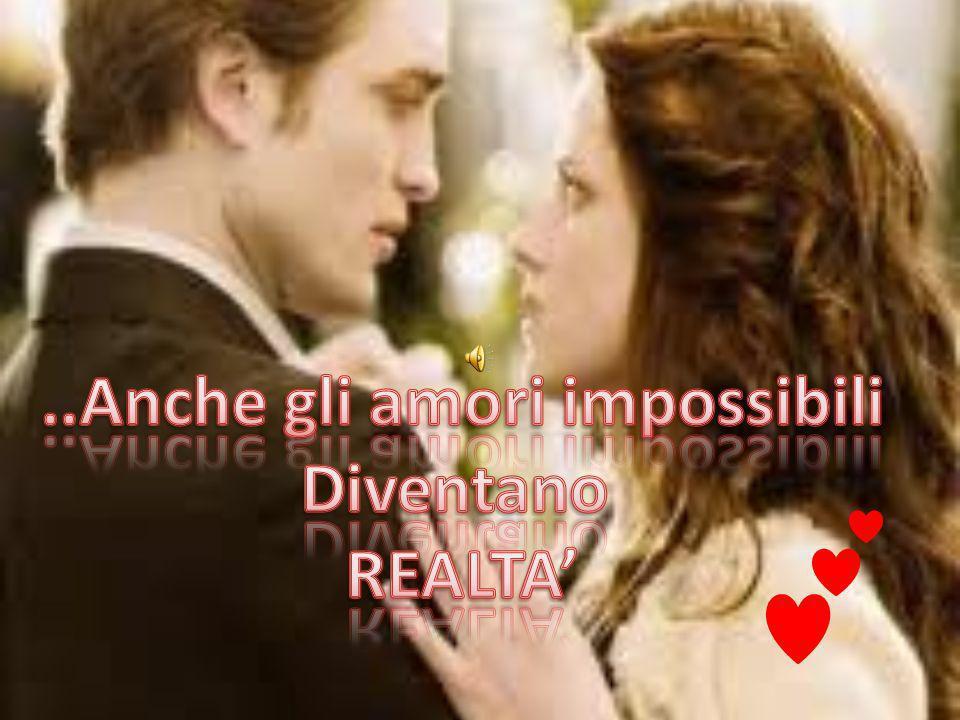 ..Anche gli amori impossibili