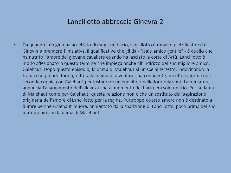 Lancillotto abbraccia Ginevra 2