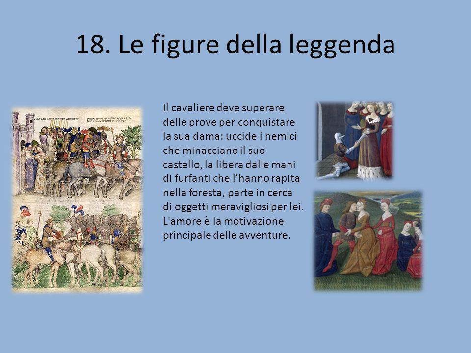 18. Le figure della leggenda
