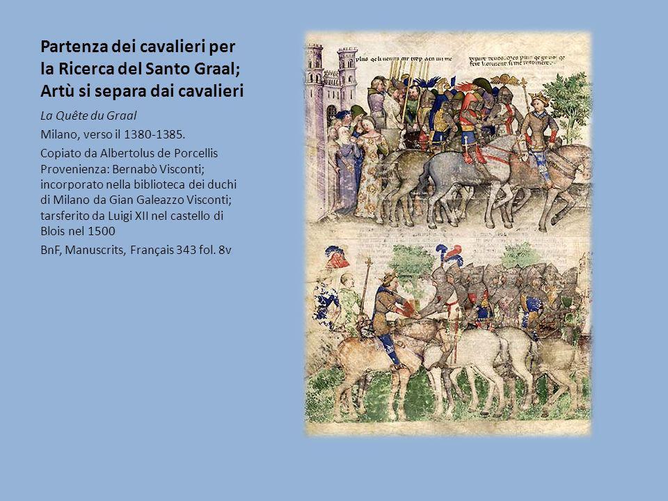 Partenza dei cavalieri per la Ricerca del Santo Graal; Artù si separa dai cavalieri