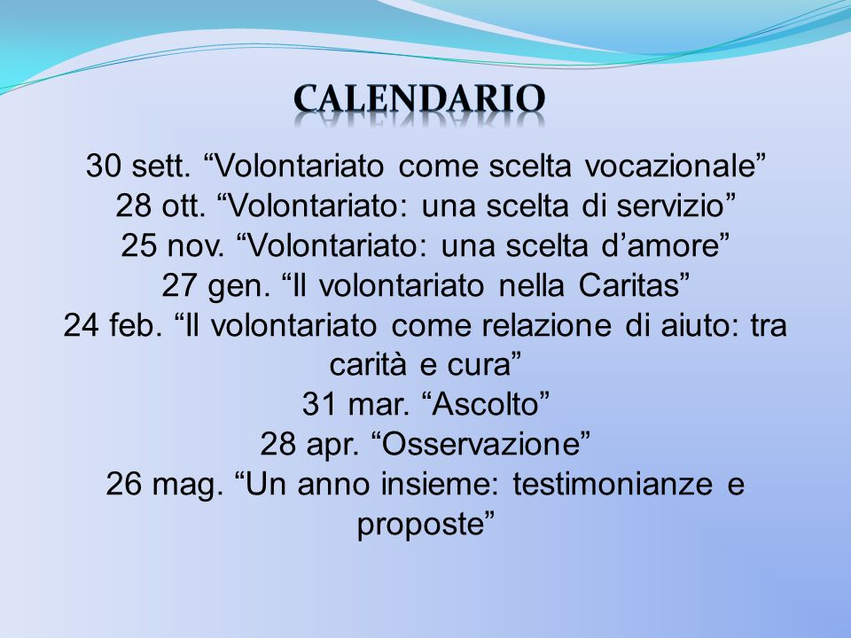 Calendario 30 sett. Volontariato come scelta vocazionale