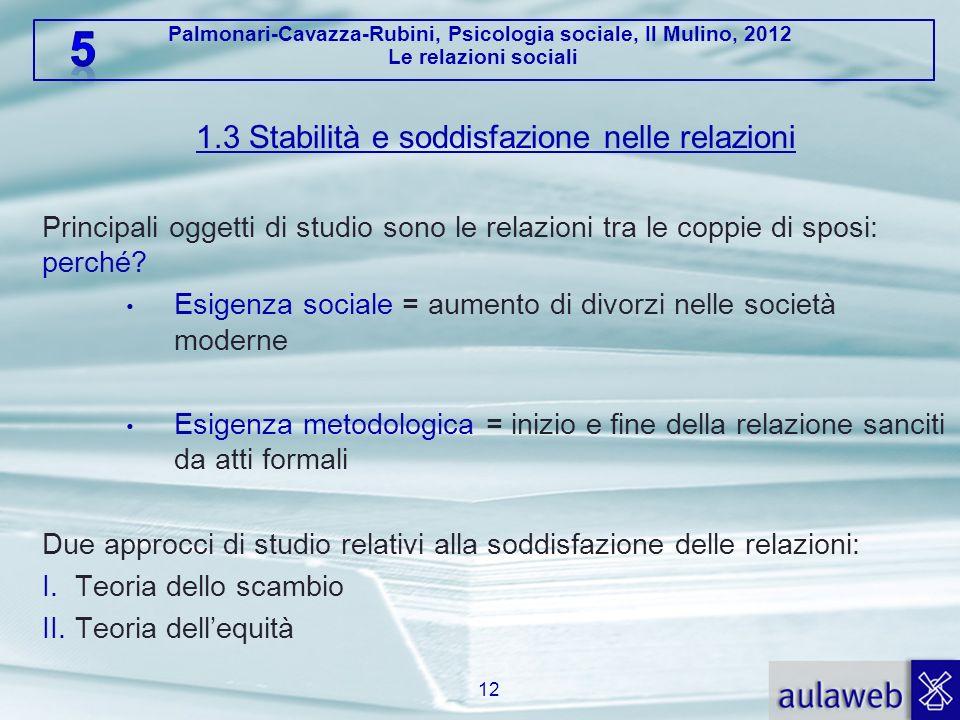 1.3 Stabilità e soddisfazione nelle relazioni
