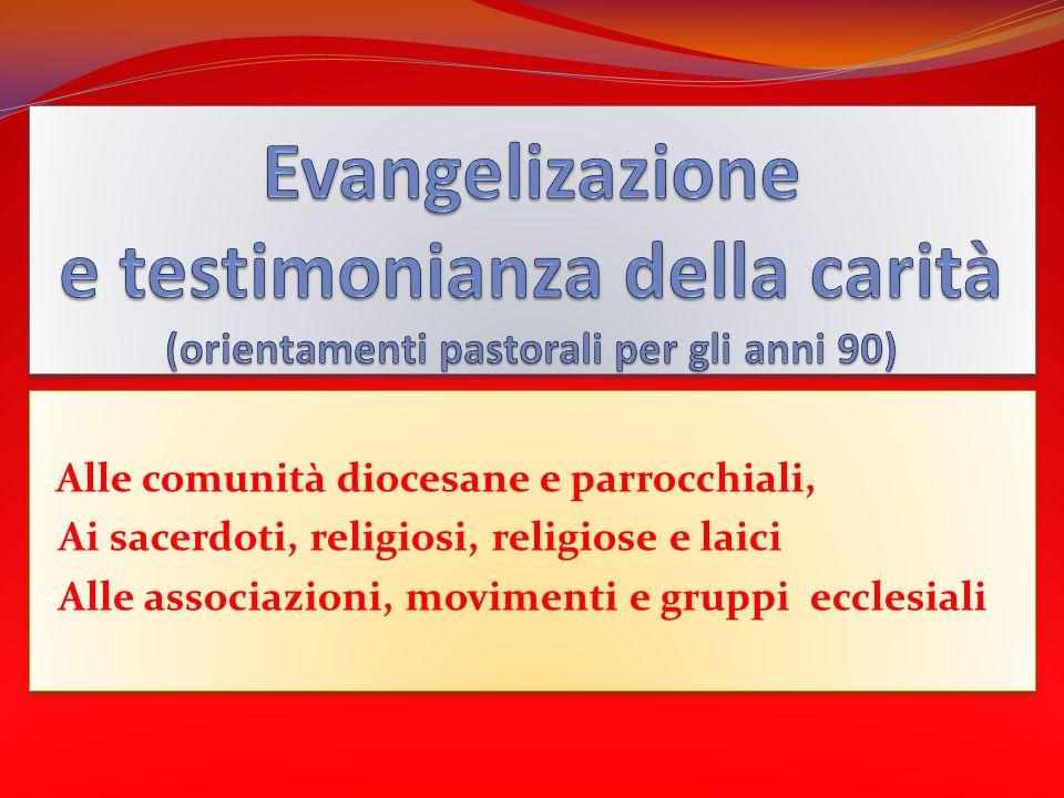 Evangelizazione e testimonianza della carità (orientamenti pastorali per gli anni 90)