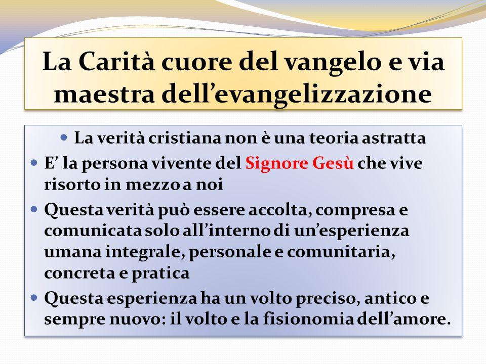 La Carità cuore del vangelo e via maestra dell'evangelizzazione
