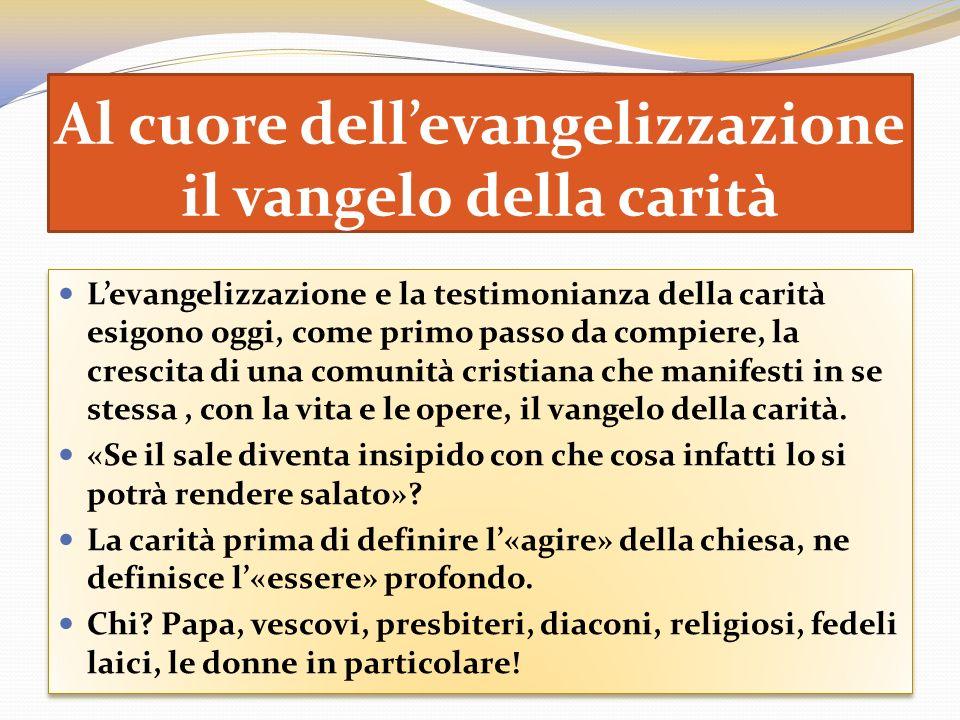 Al cuore dell'evangelizzazione il vangelo della carità