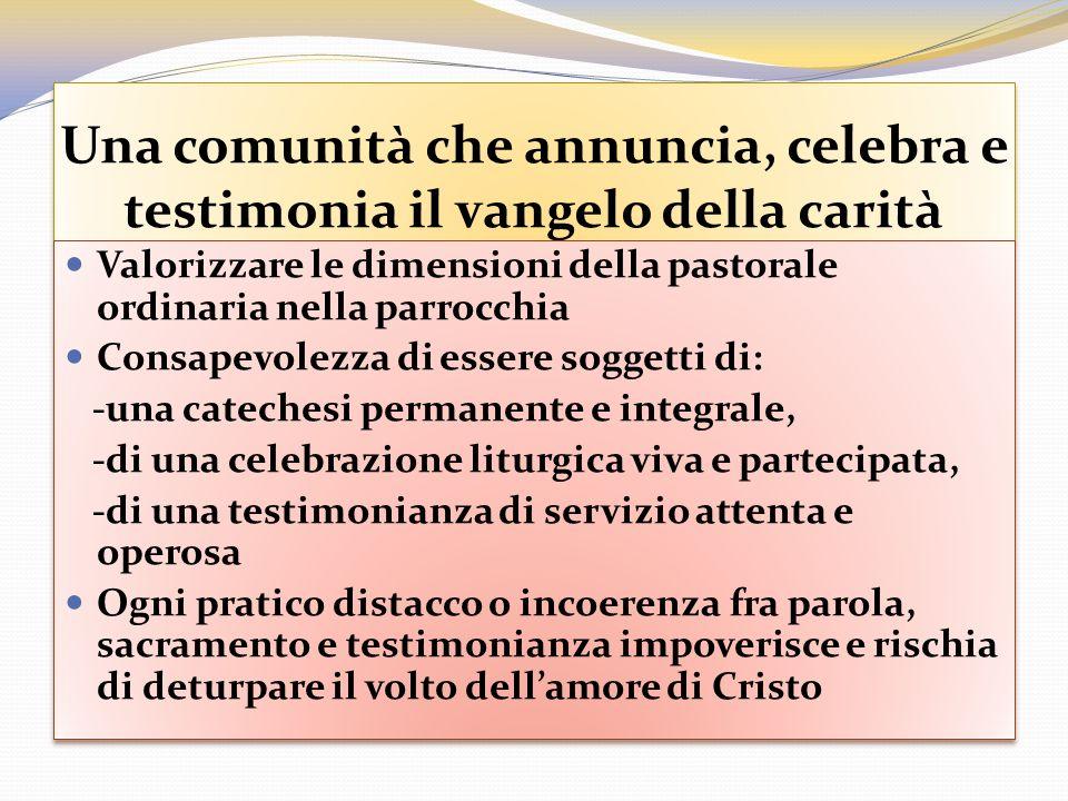 Una comunità che annuncia, celebra e testimonia il vangelo della carità