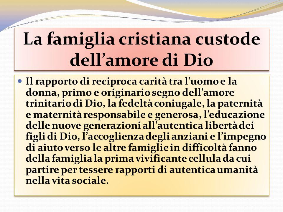 La famiglia cristiana custode dell'amore di Dio
