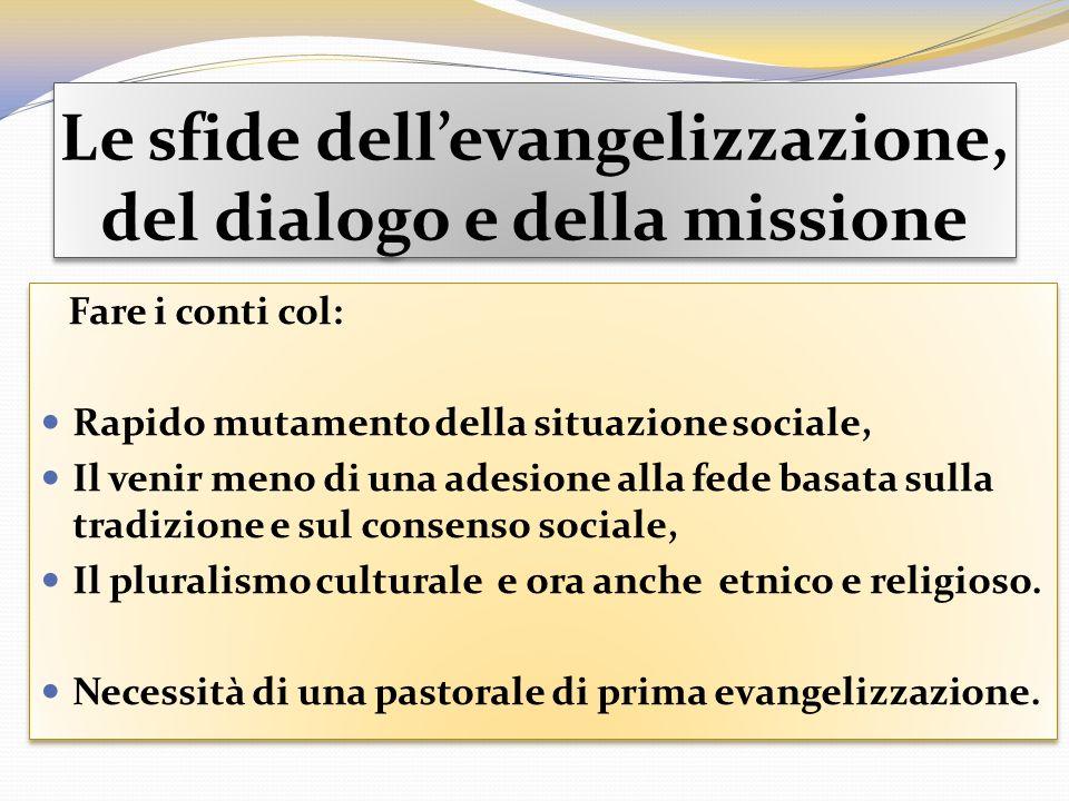 Le sfide dell'evangelizzazione, del dialogo e della missione