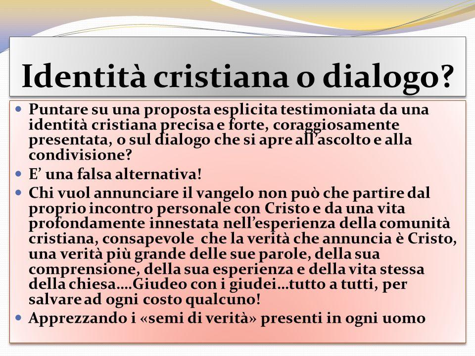 Identità cristiana o dialogo