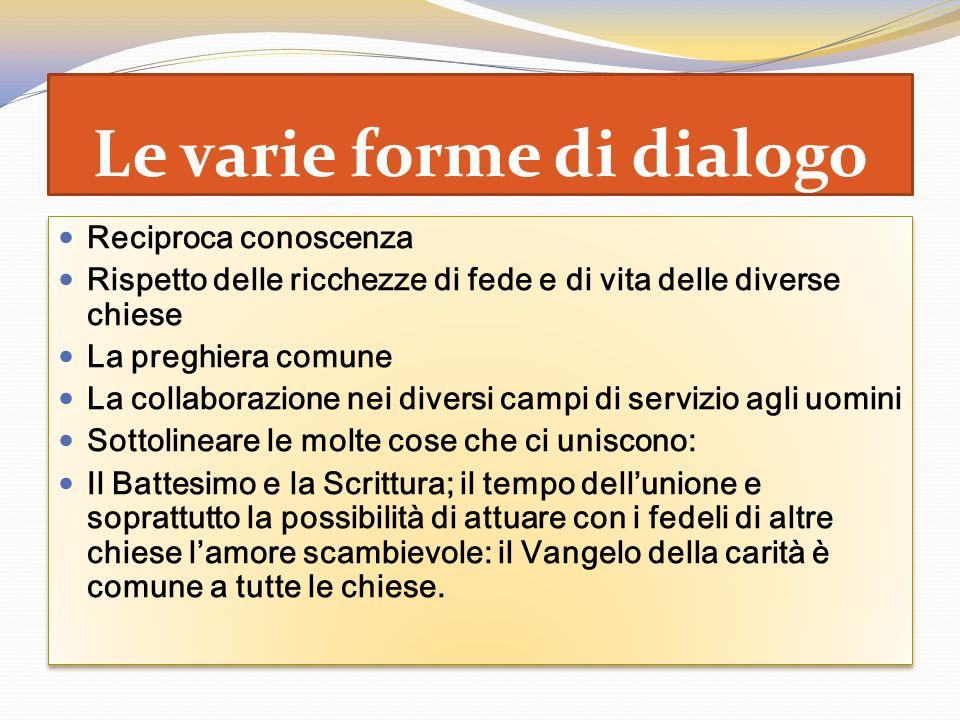 Le varie forme di dialogo
