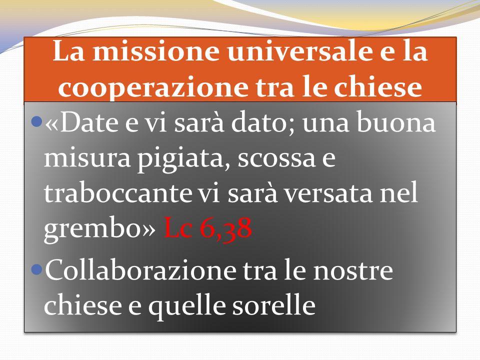 La missione universale e la cooperazione tra le chiese