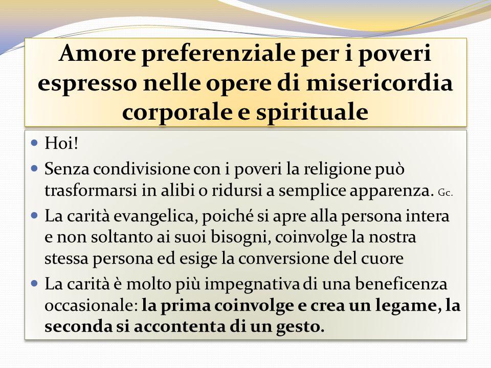 Amore preferenziale per i poveri espresso nelle opere di misericordia corporale e spirituale