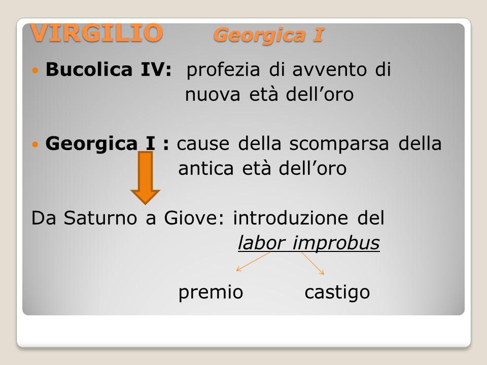 VIRGILIO Georgica I Bucolica IV: profezia di avvento di