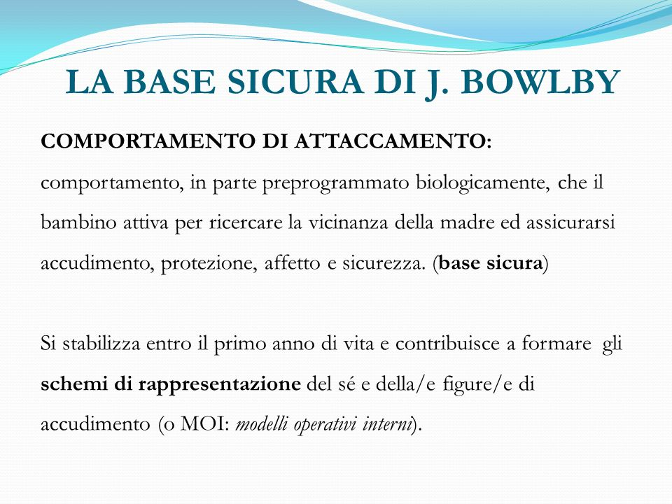 LA BASE SICURA DI J. BOWLBY