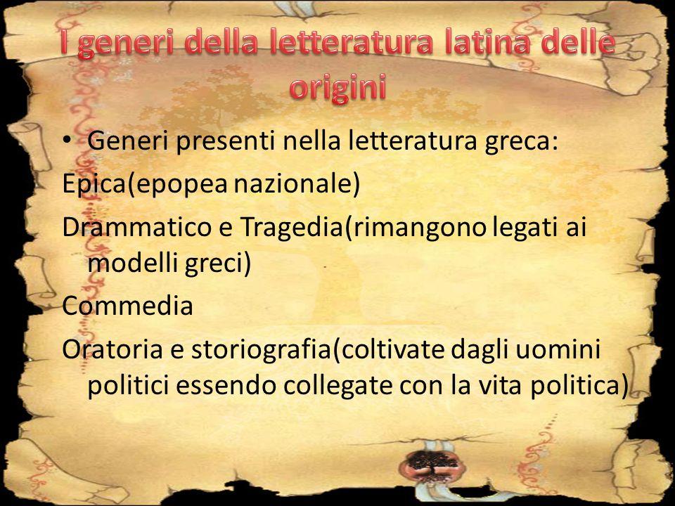 I generi della letteratura latina delle origini