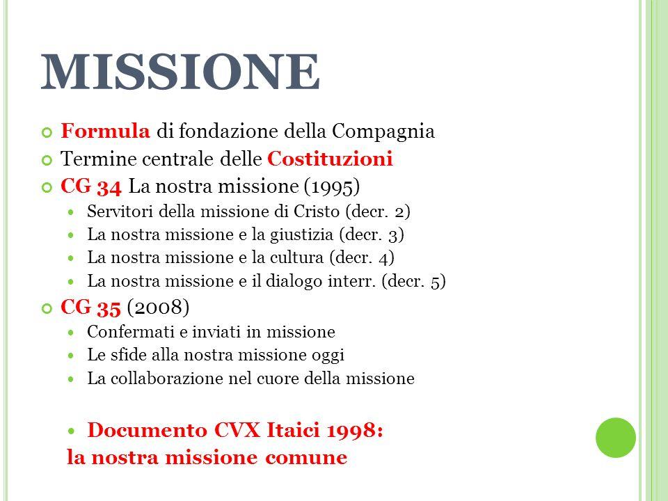 MISSIONE Formula di fondazione della Compagnia