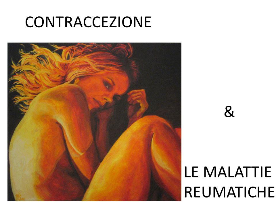 CONTRACCEZIONE & LE MALATTIE REUMATICHE