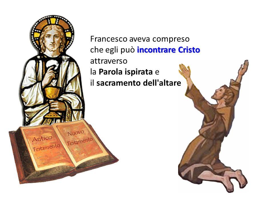Francesco aveva compreso