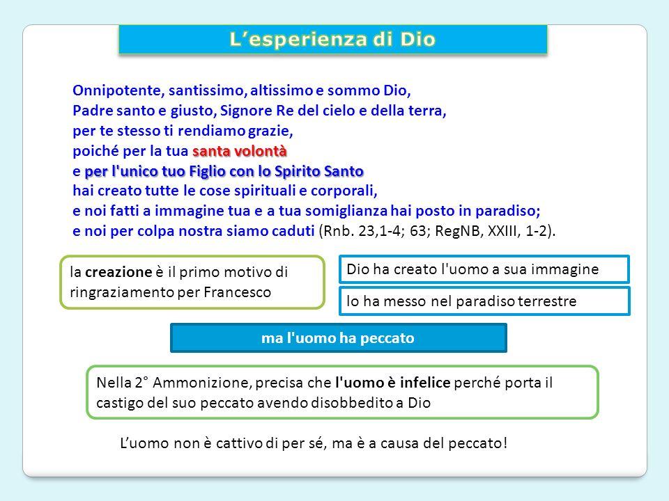 L'esperienza di Dio Onnipotente, santissimo, altissimo e sommo Dio,