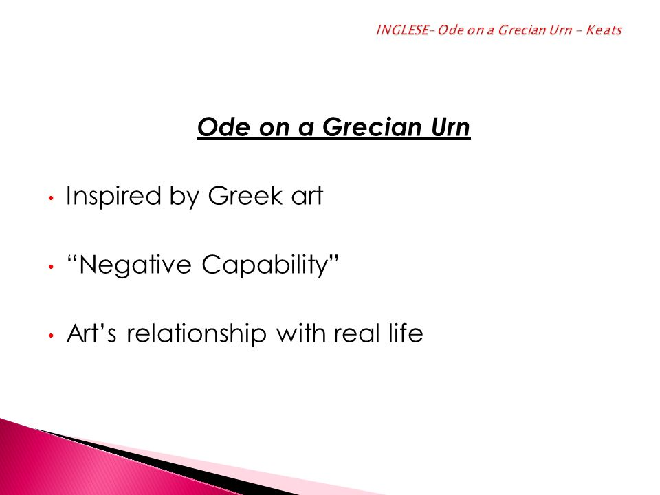 INGLESE– Ode on a Grecian Urn - Keats