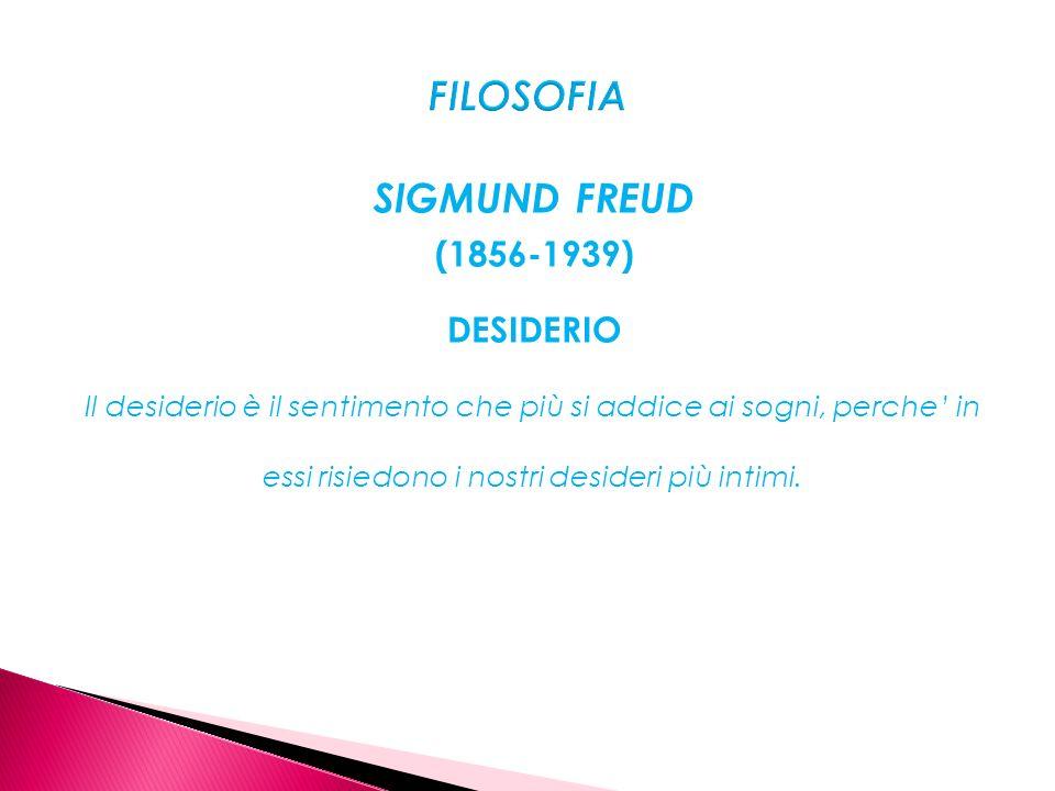 FILOSOFIA SIGMUND FREUD (1856-1939)
