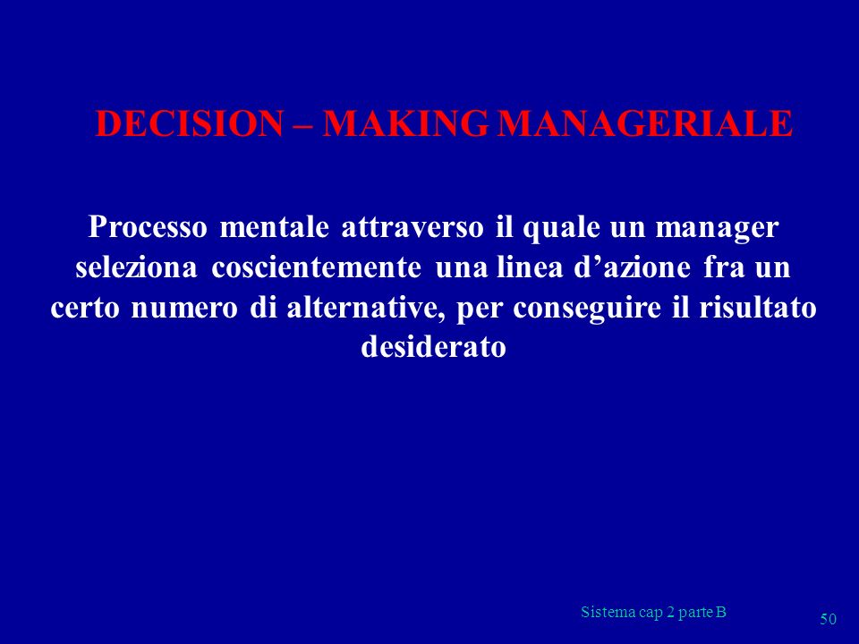DECISION – MAKING MANAGERIALE