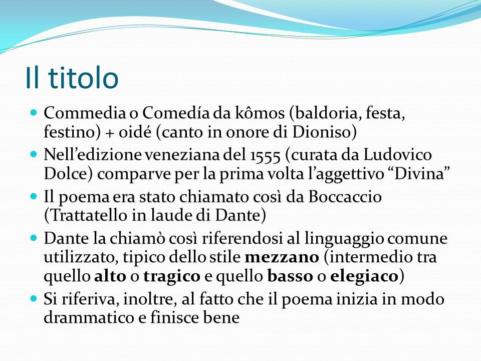 Il titolo Commedia o Comedía da kômos (baldoria, festa, festino) + oidé (canto in onore di Dioniso)