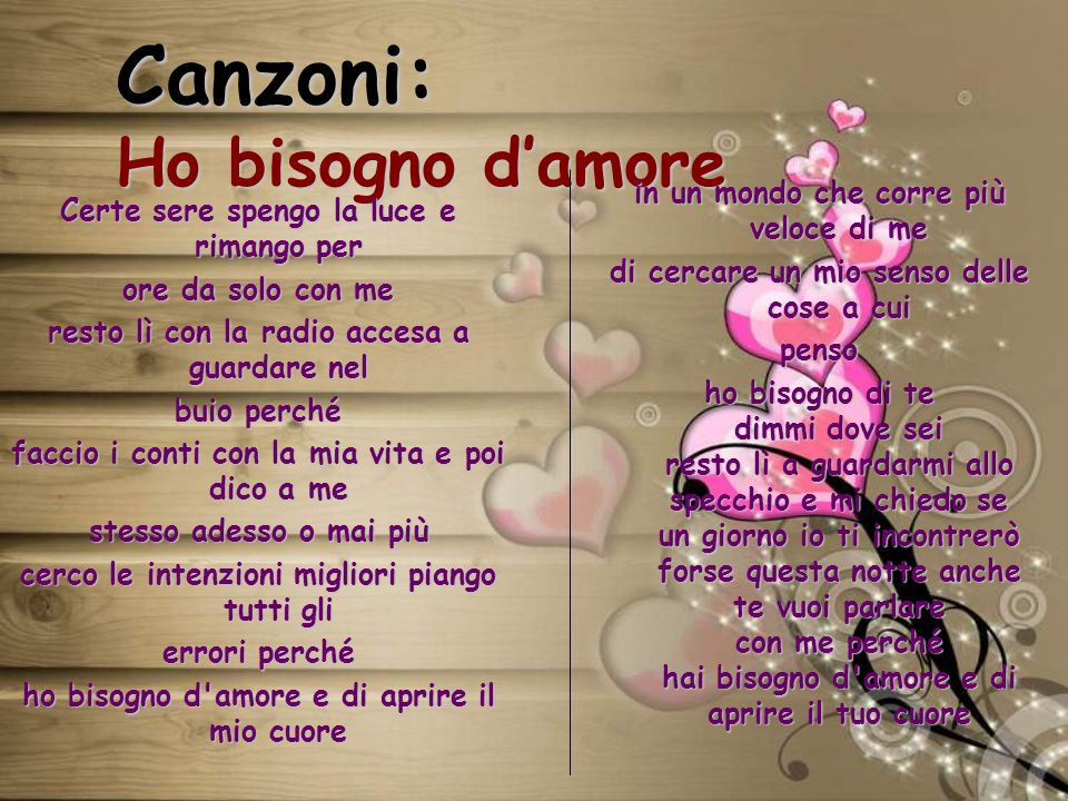 Canzoni: Ho bisogno d'amore