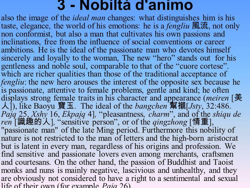 3 - Nobiltà d animo