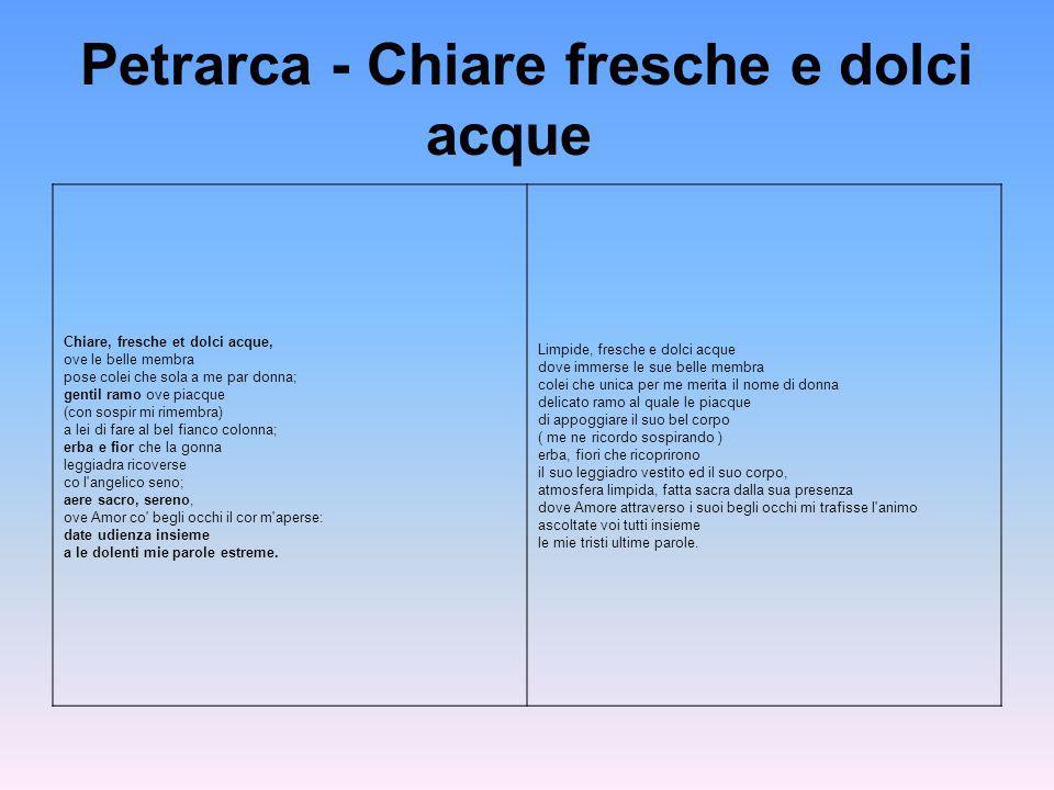 Petrarca - Chiare fresche e dolci acque