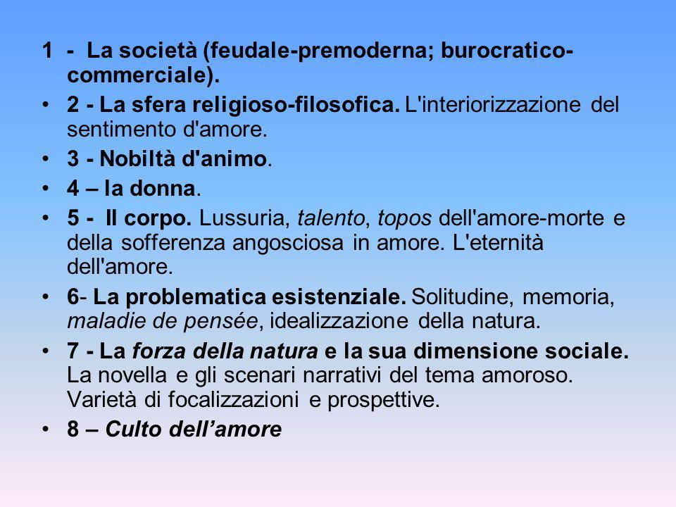 1 - La società (feudale-premoderna; burocratico-commerciale).