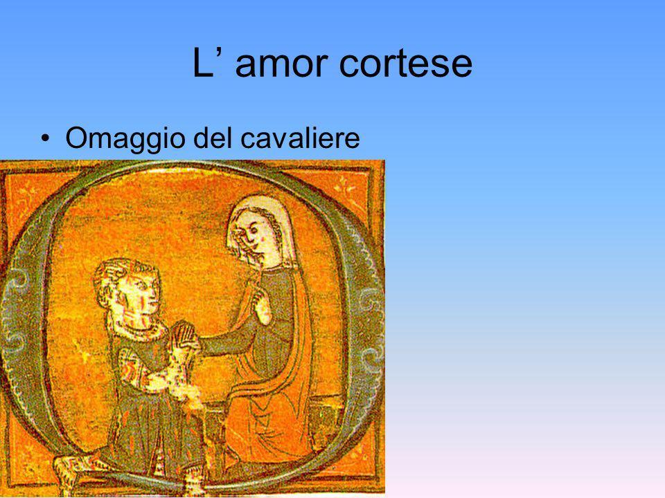 L' amor cortese Omaggio del cavaliere