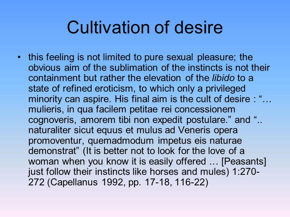 Cultivation of desire