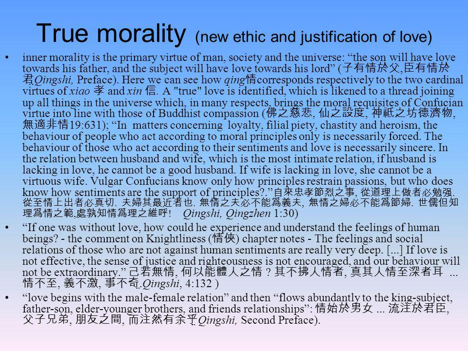 True morality (new ethic and justification of love)