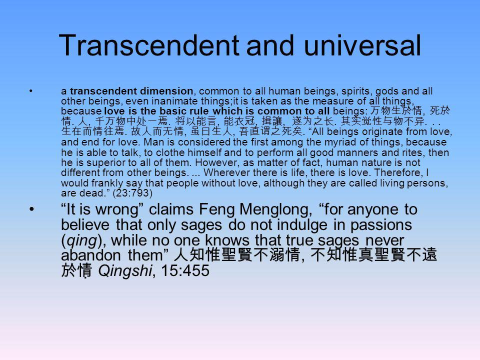 Transcendent and universal