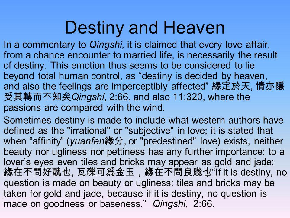 Destiny and Heaven