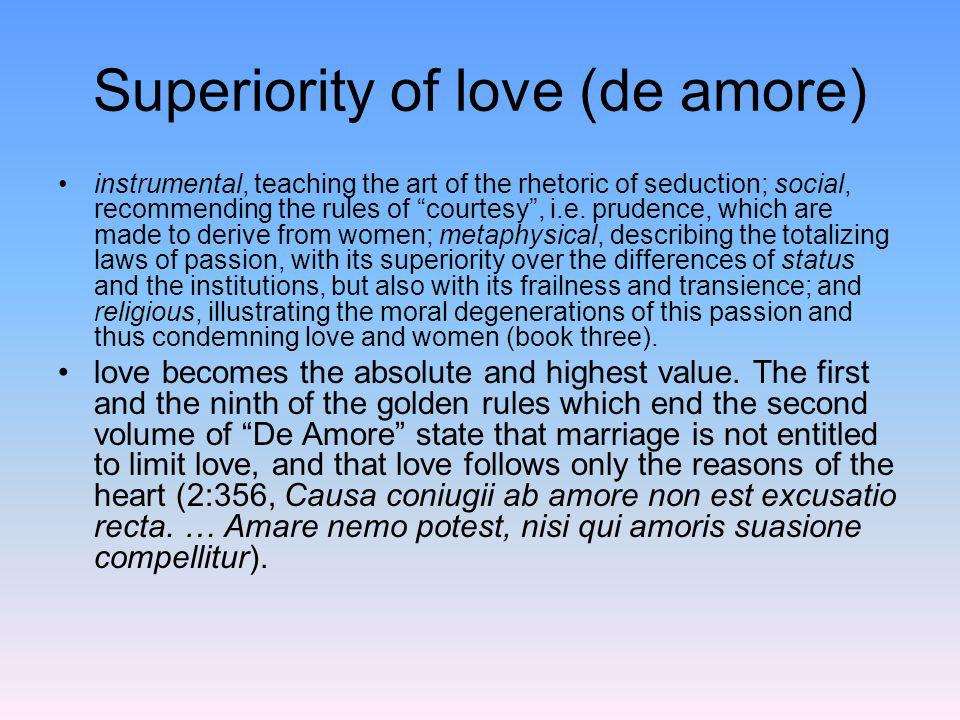 Superiority of love (de amore)