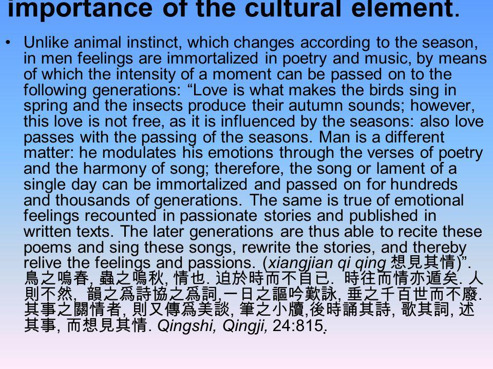 importance of the cultural element.