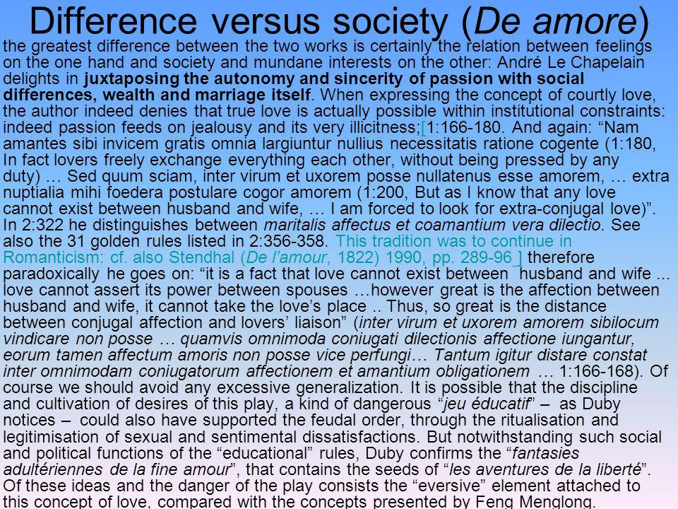 Difference versus society (De amore)