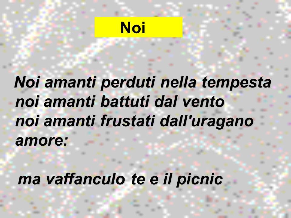 ma vaffanculo te e il picnic