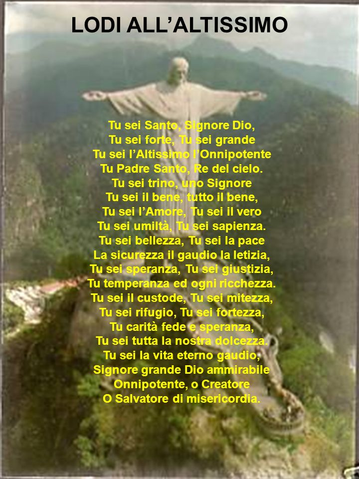 LODI ALL'ALTISSIMO Tu sei Santo, Signore Dio,