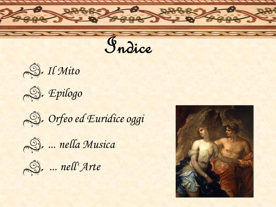 Indice Il Mito Epilogo Orfeo ed Euridice oggi ... nella Musica
